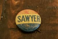 "Vintage 1938 Charles SAWYER Political Pin Back Button 7/8"" Round.  Free Shipping"