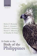 A Guide to the Birds of the Philippines by Hector C. Miranda, Robert Kennedy, E…