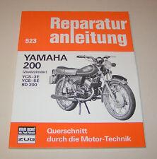 Réparation Instructions Yamaha RD 200/CS - 3e/CS - 5e!