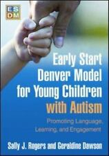 Early Start Denver Model for Young Children with Autism : Promoting Language,...