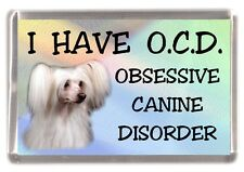 """Chinese Crested Powder Puff Dog Fridge Magnet """"I HAVE O.C.D.""""  by Starprint"""