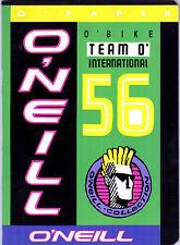 """""""ONEILL O'NEILL"""" RARO QUADERNO ANNI 80 NUOVO O'BIKE INTERNATIONAL 56 (PANINARO)"""