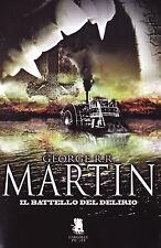 GEORGE R.R.MARTIN- Il Battello del delirio brossura Gargoyle ed.