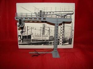 DISQUE ROUGE HO POTENCE DE SIGNALISATION 2501 1 NACELLE TRAIN ELECTRIQUE BOITE