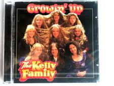 THE KELLY FAMILY - GROWIN'UP - CD  NUOVO E SIGILLATO