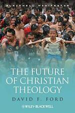 the Future de Christian théologie (Blackwell Manifestos) (Wiley-Blackwell