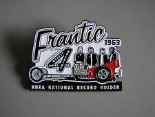 FRANTIC 4 TOP FUEL DRAGSTER 1963 NATIONAL RECORD HOLDER NHRA DRAG RACING HAT PIN
