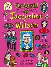 The World Of Jacqueline Wilson, Jacqueline Wilson