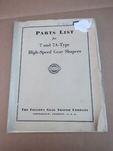 FELLOWS 7 & 7A TYPE HIGH SPEED GEAR SHAPERS PARTS LIST