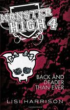 Back and Deader Than Ever: Book 4 (Monster High),Lisi Harrison