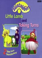 2 Tales Fram Teletubbyland: 2 Tales from Teletubbyland: Little Lamb and Taking