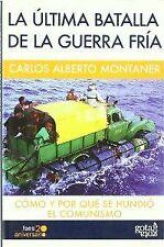 LA ULTIMA BATALLA DE LA GUERRA FRIA. ENVÍO URGENTE (ESPAÑA)