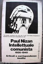 INTELLETTUALE COMUNISTA 1926 1940 Paul Nizan Comunismo Politica Storia Articoli