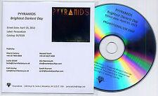 PYYRAMIDS Brightest Darkest Day 2013 US 11-trk promo test CD OK Go