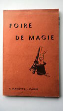 FOIRE DE MAGIE - PAR A. MAYETTE - PRESTIDIGITATION