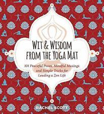 WIT & WISDOM FROM THE YOGA MAT - SCOTT, RACHEL - NEW PAPERBACK BOOK