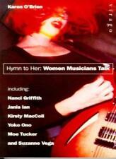 Hymn to Her: Women Musicians Talk By KAREN O'BRIEN