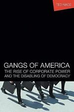 Gangs of America: The Rise of Corporate Power and the Disabling of Democracy (BK