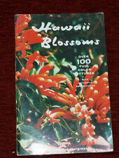 HAWAII BLOSSOMS Hargreaves 1958 First Printing. Ilustrated with Colour plates