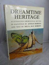 Dreamtime Heritage - Australian Aboriginal Myths in Paintings HB DJ Illustrated