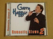 CD / GARRY HAGGER - ROMANTIC SLOWS VOLUME 2