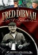 FRED DIBNAH - A TRIBUTE-ExLibrary