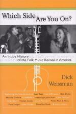 Which Side Are You On?: An Inside History of the Folk Music Revival in America