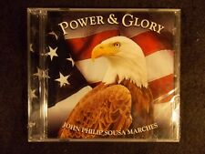 Power and Glory: John Phillips Sousa Marches by Various Artists (CD, Jun-2009, C