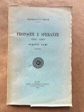 PROPOSITI E SPERANZE (1925-1942) Scritti vari - Benedetto Croce - Laterza