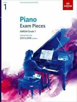 Piano Exam Pieces 2017 & 2018, ABRSM Grade 1: Selected from (Music) 184849873X