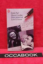 Moi pour toi : Lettres d'amour - Edith Piaf, Marcel Cerdan