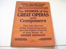 Ludwig Van Beethoven & Richard Wagner vintage book Great operas & composers