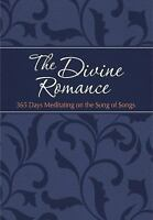 The Passion Translation: The Divine Romance by Brian Simmons and Gretchen...