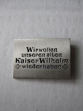 Pin Wir wollen unseren alt Kaiser Wilhelm wieder haben WWII WK2 WK1 WH Wehrmacht