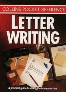 Collins Pocket Reference - Letter Writing: A Practical Guide to Effective Commu