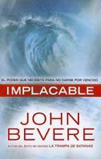 Implacable: El poder que necesita para no darse por vencido (Spanish-ExLibrary