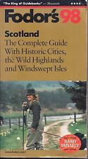 Scotland,`98:The Complete Guide w/Historic Cities, Wild Highlands & Windy Isles