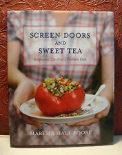 Screen Doors & Sweet Tea Cookbook  Martha Hall Foose SIGNED HC/DJ 2008 1st Ed.