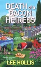 Hayley Powell Mystery: Death of a Bacon Heiress 7 by Lee Hollis (2016,...