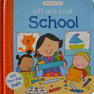 Bloomsbury Lift and Look School Book [Boardbook]