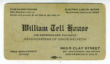 1910 Advertising Card William Tell House Hotel Clay Street San Francisco CA