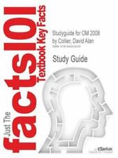 Studyguide for Om 2008 by Collier, David Alan by Cram101 Textbook Reviews...