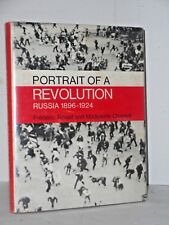 Portrait of a revolution, Russia 1896 -1924 1st english ed.1969 150+ B&W photos