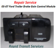 05-07 Ford F250 F350 F450 F550 Trailer Brake Gain Control Module Repair Service