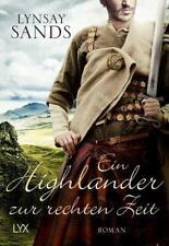 Ein Highlander zur rechten Zeit von Lynsay Sands (2018, Taschenbuch)