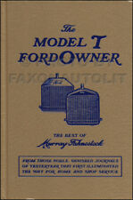 The Model T Ford Owner Service Tips by Expert Murray Fahnestock 1909-1927