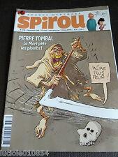 SPIROU N° 3736 Pierre Tombal. La mort pète les plombs ! Novembre  2009