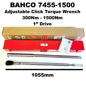 """Bahco 7455-1500 1"""" Drive Adjustable Click Torque Wrench Heavy Duty 300Nm-1500Nm"""