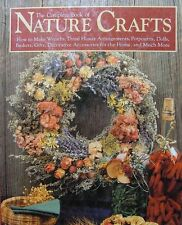 The Complete Book of Nature Crafts How to Make Beautiful Decorative Accessories