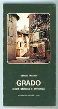 TAVANO SERGIO GRADO GUIDA STORICO E ARTISTICA ARTI GRAF. FRIULANE 1976 I° EDIZ.
